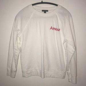 "J Crew  ""Amour"" Sweatshirt"